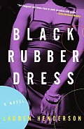 Black Rubber Dress: A Sam Jones Novel