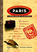 Paris: An Inspired Anthology &amp; Travel Resource (Collected Traveler)