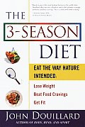 3 Season Diet Eat the Way Nature Inten