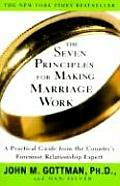 Seven Principles for Making Marriage Work
