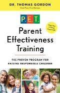 Parent Effectiveness Training The Proven Program for Raising Responsible Children