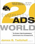 Twenty Ads That Shook the World The Centurys Most Groundbreaking Advertising & How It Changed Us All