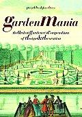 Garden Mania The Ardent Gardeners Compen