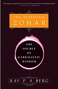 Essential Zohar The Source of Kabbalistic Wisdom