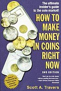 How to Make Money in Coins Right Now: The Ultimate Insider's Guide to the Coin Market!