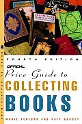 The Official Price Guide to Collecting Books, 4th Edition (Official Price Guide to Collecting Old Books)