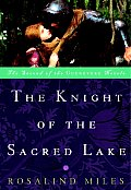 The Knight of the Sacred Lake: The Second of the Guenevere Novels (Guenevere Novels) Cover