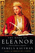 The Book of Eleanor: A Novel of Eleanor of Aquitaine Cover