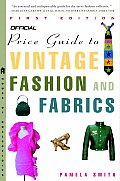 Official Price Guide To Vintage Fashion & Fabr