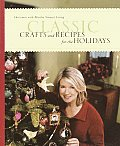 Classic Crafts & Recipes for the Holidays Christmas with Martha Stewart Living