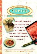 Venice: The Collected Traveler, an Inspired Anthology and Travel Resource (Collected Traveler)