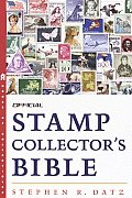 Official Stamp Collectors Bible