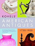 Kovels American Antiques 1750 To 1900