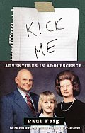 Kick Me: Adventures in Adolescence Cover