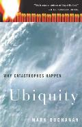 Ubiquity: Why Catastrophes Happen Cover