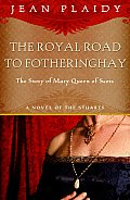 Royal Road to Fotheringhay Cover