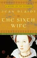 The Sixth Wife: The Wives of Henry VIII Cover