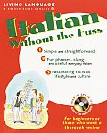 Italian Without the Fuss with CD (Audio) (Without the Fuss)