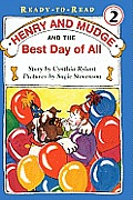 Henry & Mudge Books #14: Henry and Mudge and the Best Day of All: Ready to Read Level 2 Cover