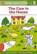 Cow in the House: Level 1 (Puffin Easy-To-Read) Cover