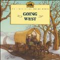 Going West (My First Little House Books)