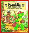 Franklin Es Un Mandon / Franklin Is Bossy
