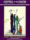 Keepers of the Earth: Native American Stories, & Environmental Activities for C