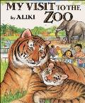 My Visit to the Zoo (Trophy Picture Book)