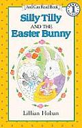 Silly Tilly and the Easter Bunny (I Can Read Book) Cover
