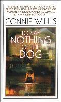 To Say Nothing of the Dog (Bantam Spectra Book) Cover