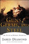 Guns, Germs and Steel: The Fates of Human Societies Cover