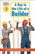 Day in the Life of a Builder