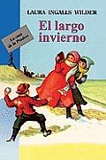 Largo Invierno/The Long Winter