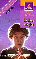 La Llave Magica / The Indian in the Cupboard