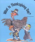 What Is Thanksgiving Day?
