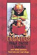 Cuentos Para Chicos y Grandes / Stories for Young and Old