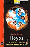 Hoyos: El Libro de la Pelicula, la Maldicion de los Hoyos = Holes