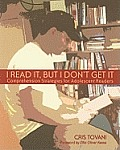 I Read It But I Dont Get It Comprehension Strategies for Adolescent Readers