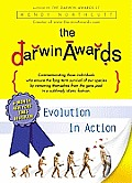 Darwin Awards: Evolution in Action