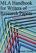 MLA Handbook for Writers of Research Papers (6th Ed)