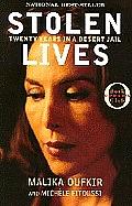Stolen Lives: Twenty Years in a Desert Jail (Oprah's Book Club)
