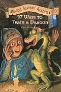 Dragon Slayers' Academy #09: 97 Ways to Train a Dragon