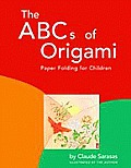 ABCs of Origami: Paper Folding for Children