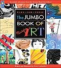 Jumbo Book of Art (Kids Can Press Jumbo Books)