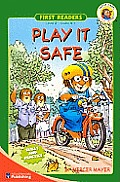 Play It Safe (Mercer Mayer's Little Critter)