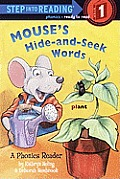 Mouse Hide-And-Seek Words: A Phonics Reader (Step Into Reading: A Step 1 Book)