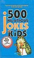 500 Hilarious Jokes for Kids