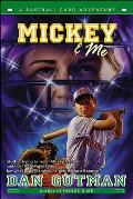 Baseball Card Adventures #05: Mickey & Me: A Baseball Card Adventure