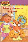 Arturo y El Concurso de Poesia (Marc Brown Arthur Chapter Books)