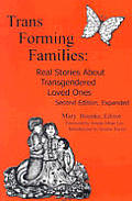 Trans Forming Families Real Stories Abou